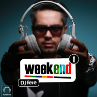 DJ Fere - 'Weekend 1'