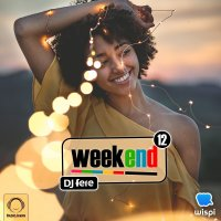 DJ Fere - 'Weekend 12'