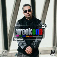 DJ Fere - 'Weekend 22'