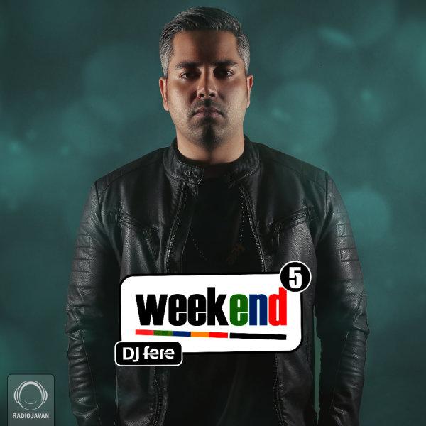 DJ Fere - 'Weekend 5'