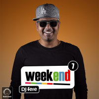 DJ Fere - 'Weekend 7'