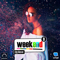 DJ Fere - 'Weekend 9'